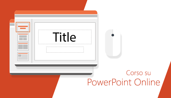Corso PowerPoint Online